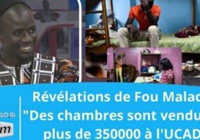 """les graves révélations de Fou Malade : """"Des chambres sont vendues à plus de 350000 à l'UCAD"""""""